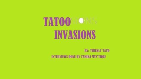 ******NEW NEW NEW***** TATTOO INVASIONS